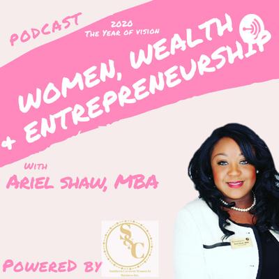 Women, Wealth, and Entrepreneurship