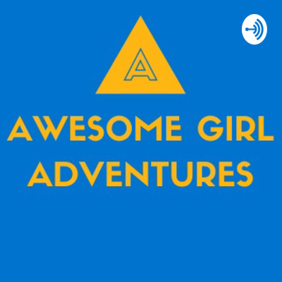 Awesome Girl Adventures