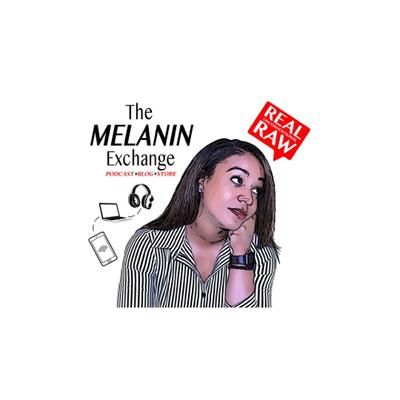 The Melanin Exchange