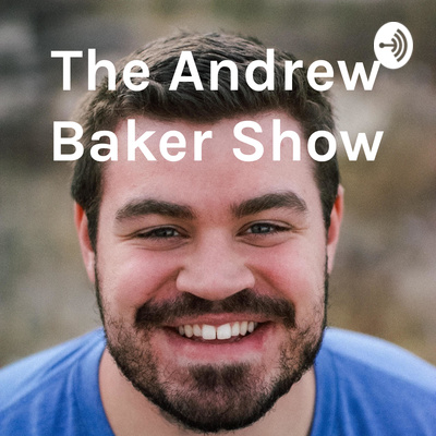The Andrew Baker Show