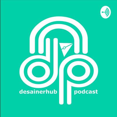 DesainerHub Podcast