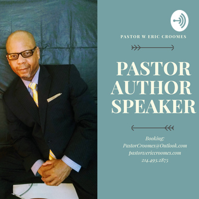 Inspired Living with Pastor W. Eric Croomes