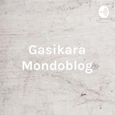 Gasikara Mondoblog - Nouveau format Année 2020