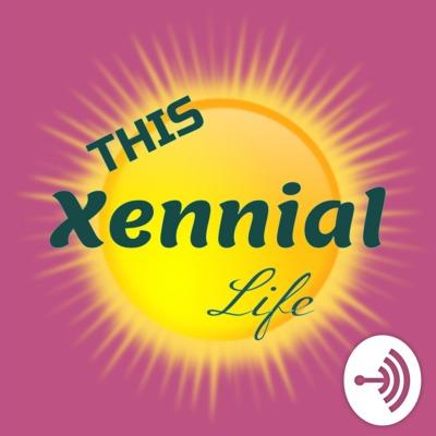 This Xennial Life