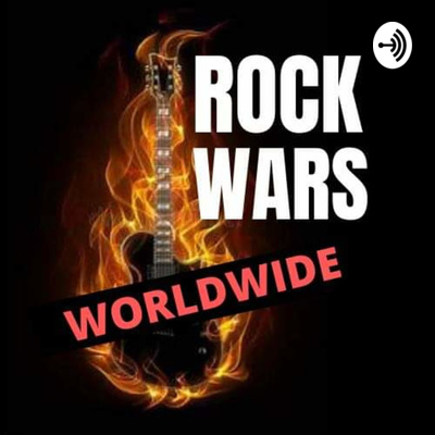 Rock Wars Worldwide Podcast