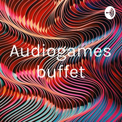 Audiogames Buffet