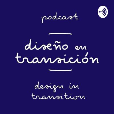 Design in Transition/Diseño en Transición