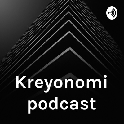 Kreyonomi podcast