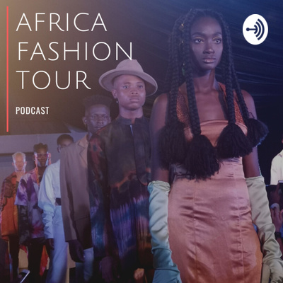 Africa Fashion Tour