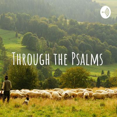 Through the Psalms