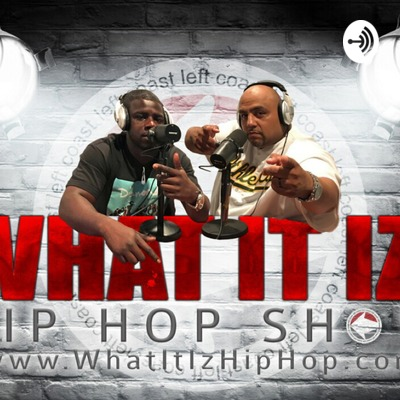 What It Iz Hip Hop Show