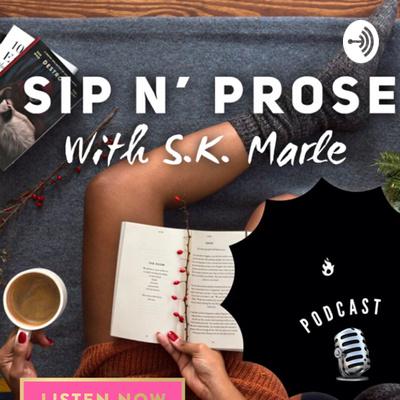 Sip N' Prose (Poetry)