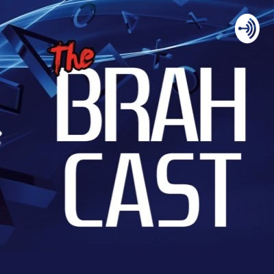 The PlayStation BRAHcast