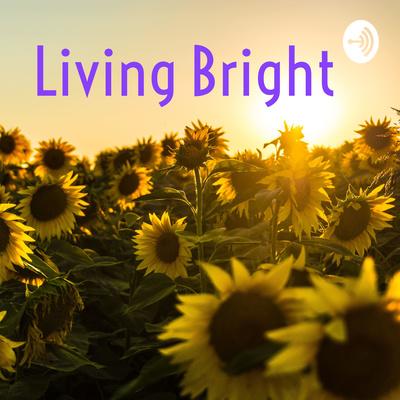 Living Bright