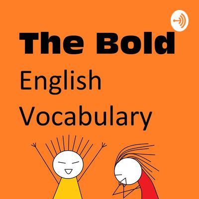 The Bold English Vocabulary