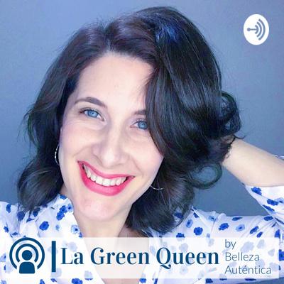La Green Queen by Belleza Autentica