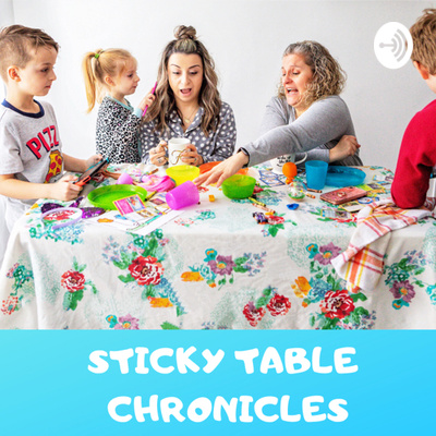 Sticky Tables Chronicles