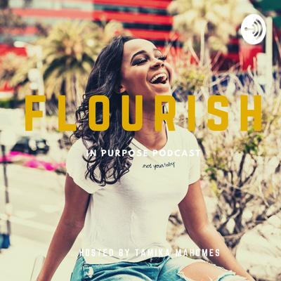 Flourish In Purpose