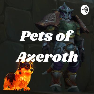 Pets of Azeroth