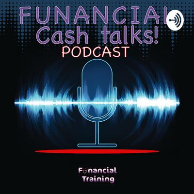 Funancial Cash Talks