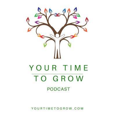 Your Time To Grow