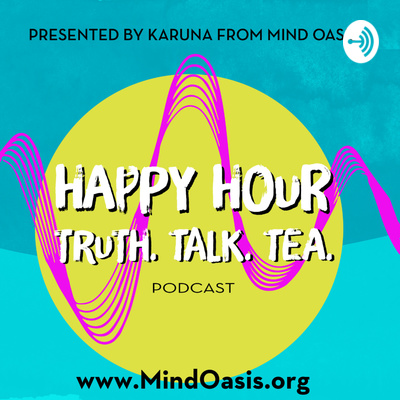 Meditation Happy Hour: Tea, Talk, and Truth with Karuna