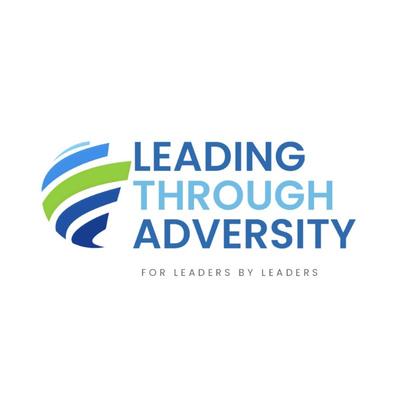 Leading Through Adversity