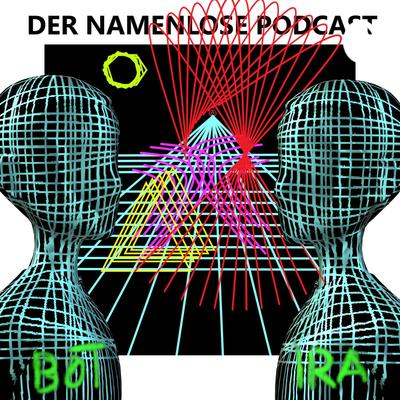 Der namenlose Podcast
