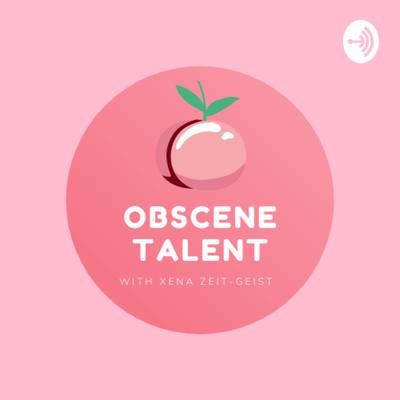 Obscene Talent