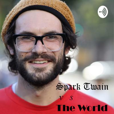 Spark Twain vs The World