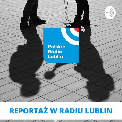 Reportaż w Radiu Lublin