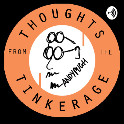 Thoughts From The Tinkerage