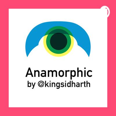 Anamorphic by @kingsidharth