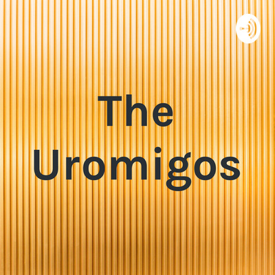 The Uromigos