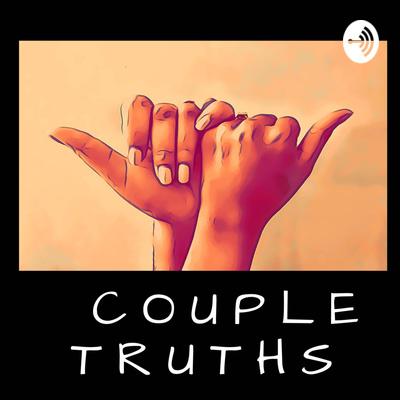 Couple Truths Podcast
