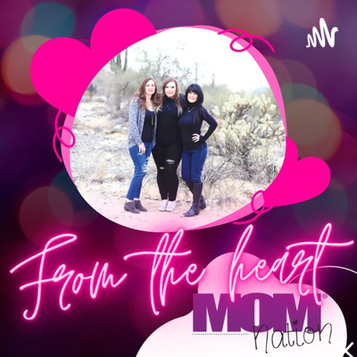 From The Heart - A MOMnation Podcast