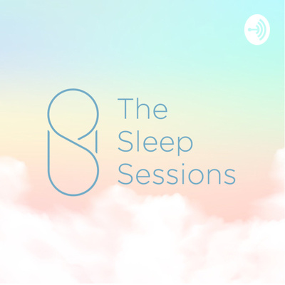 The Sleep Sessions