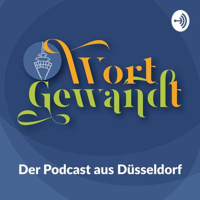 WortGewandt - Der Podcast aus Düsseldorf