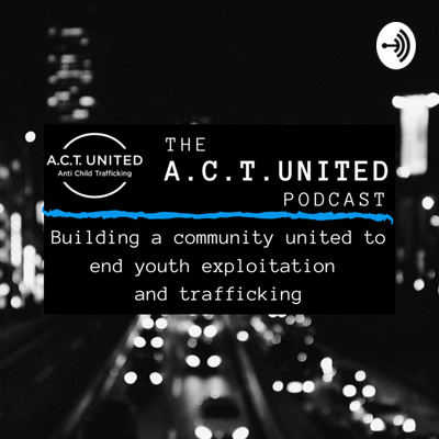 the A.C.T. United Podcast