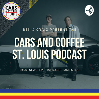 Cars and Coffee St. Louis Podcast