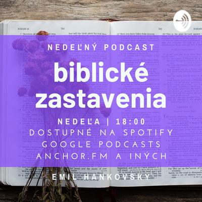 Nedeľný podcast - biblické zastavenia