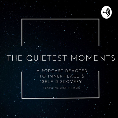 The Quietest Moments