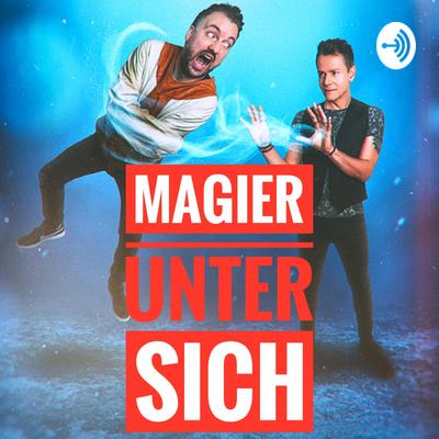 Magier unter sich - Der Backstage Podcast