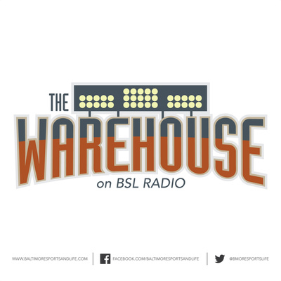 The Warehouse - BSL Radio - Baltimore Orioles Talk