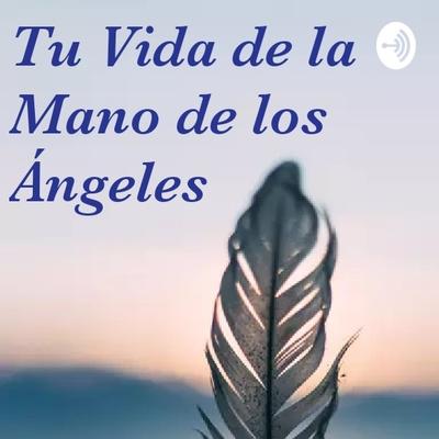De La Mano De Los Ángeles