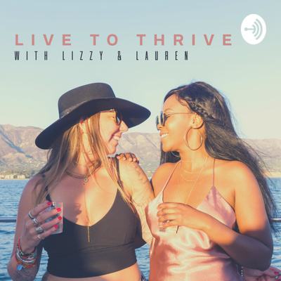 Live To Thrive podcast