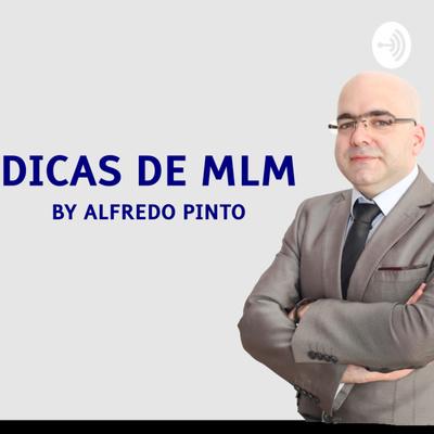 Dicas de MLM by Alfredo Pinto