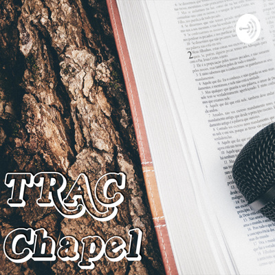 TRAC Chapel