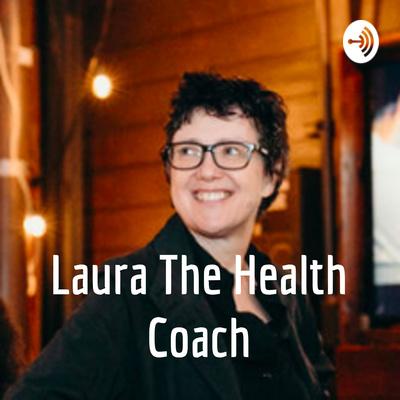 Laura The Health Coach