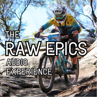 The RAW Epics Audio Experience